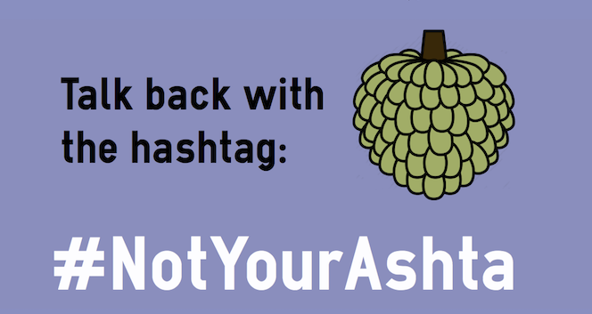 #NotYourAshta Campaign
