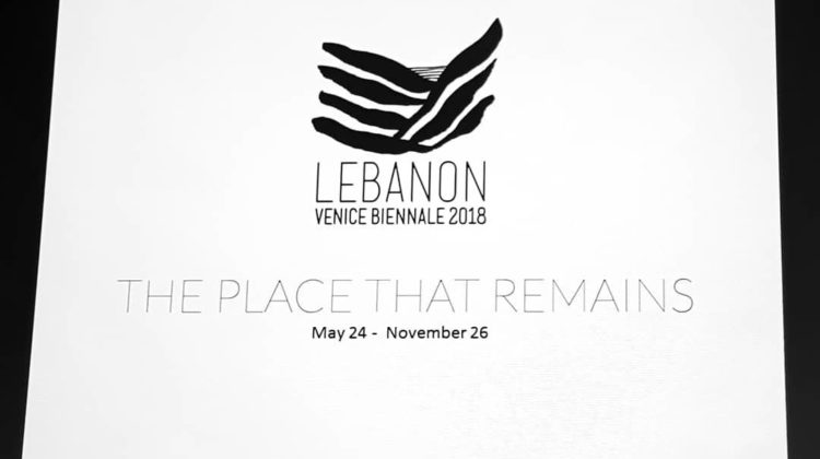 A Lebanese National Pavilion at The 2018 Venice Biennale For the First Time!