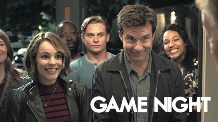 Movie Review: Game Night [2018]