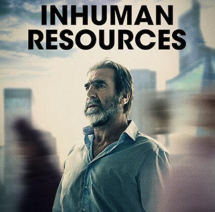"Netflix ""Inhuman Resources"": Starring Eric Cantona, Directed by Ziad Doueiri"